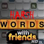 The Harsh Words w/ Friends Show
