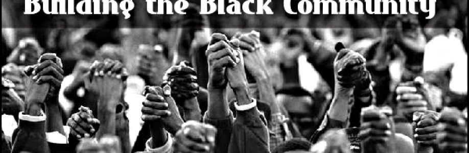 Building the Black Community Cover Image