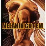 DEDICATED TO MELANIN FAMILY LOVE