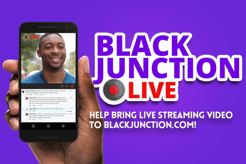 Fundraiser by Black Junction : Add Live Streaming to BlackJunction