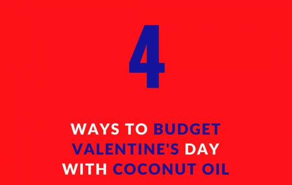 4 Ways to Budget This Valentine's Day with Coconut Oil