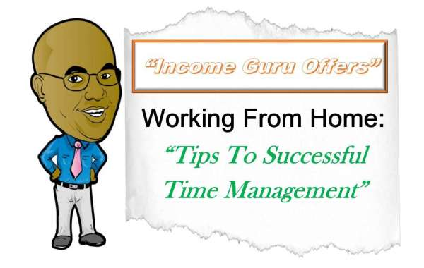 Working At Home: Tips To Successful Time Management