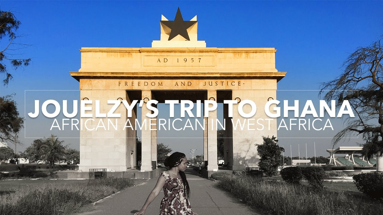 African American in Ghana | 7 Weeks in West Africa |  Jouelzy