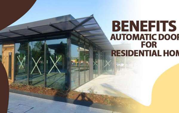 Benefits Of Automatic Doors For Residential Homes