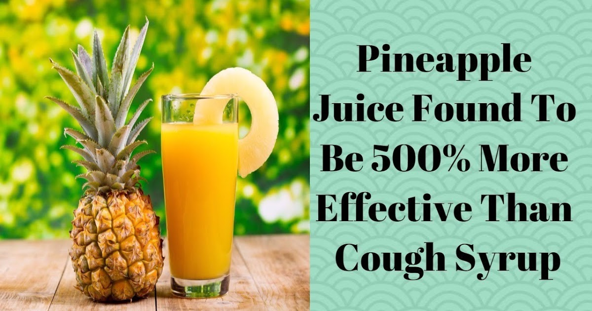 Pineapple Juice Found To Be 500% More Effective Than Cough Syrup | Humans Are Free