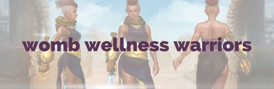 Womb Wellness Warriors