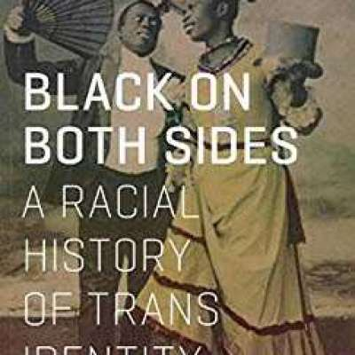 Black on Both Sides: A Racial History of Trans Identity by C. Riley Snorton Profile Picture
