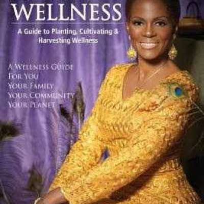 Circles of Wellness: A Guide to Planting, Cultivating and Harvesting Wellness by Queen Afua Profile Picture