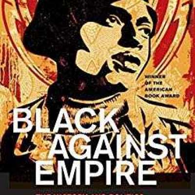 Black against Empire: The History and Politics of the Black Panther Party (The George Gund Foundatio Profile Picture